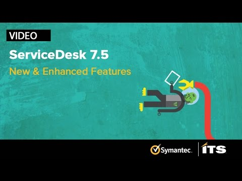 Symantec Servicedesk 7 5 New And Enhanced Features
