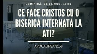 Sfanta Treime Braila - 9 August 2020 - Apocalipsa 3:1-6