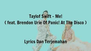 (Sub Indo) Taylor swift - Me feat.Brendon Urie Of panic! At the Disco
