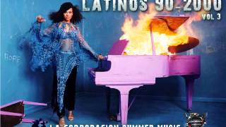 LATINOS DEL 90-2000 VOL 3 - LA CORPORACION SUMMER MUSIC
