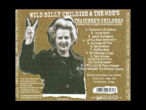 Thatcher's Children - Wild Billy Childish & the MBE's (full album) mp3