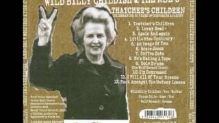 Thatcher's Children - Wild Billy Childish & the MBE's (full album)