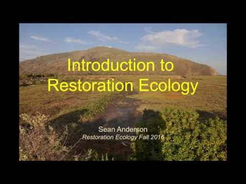 Intro to Restoration Ecology (part 1)
