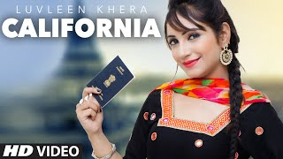 Latest Punjabi Song California | Luvleen Khera | Rupin Kahlon | T-Series Apna Punjab