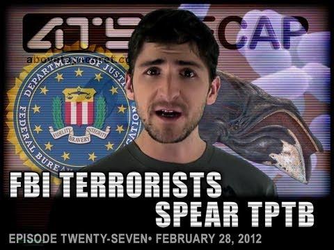 ATS Recap 27: FBI TERRORISTS SPEAR TPTB