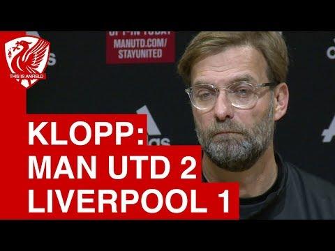 Man United 2-1 Liverpool | Jurgen Klopp Post Match Press Conference