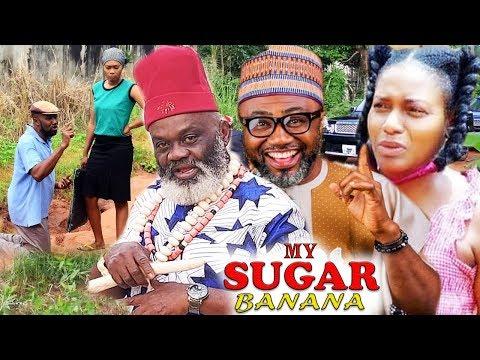 MY SUGAR BANANA SEASON 1 - NEW MOVIE 2020 LATEST NIGERIAN NOLLYWOOD MOVIE