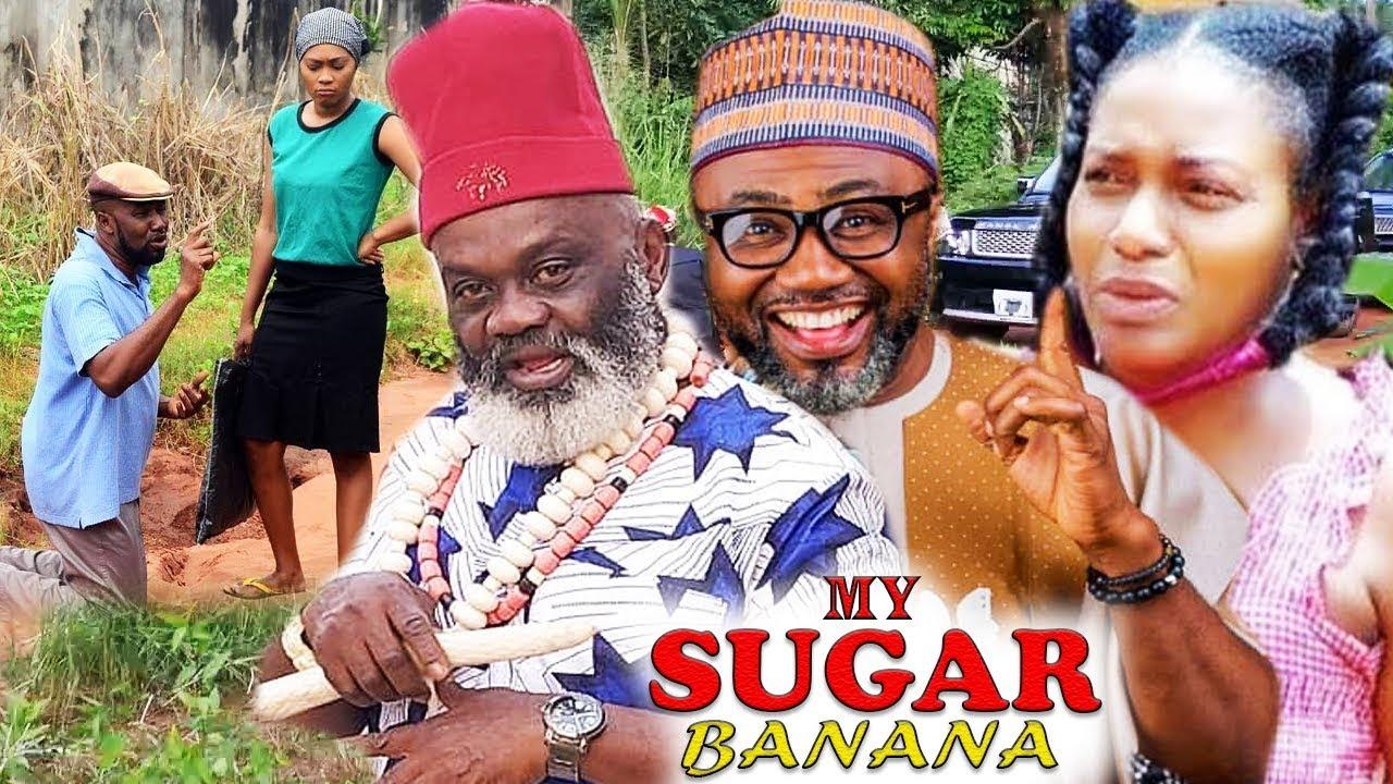 Download MY SUGAR BANANA SEASON 1 - NEW MOVIE 2020 LATEST NIGERIAN NOLLYWOOD MOVIE