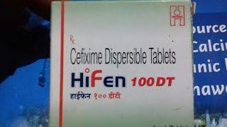 HiFen - 100 DT tablet ( सबसे सस्ती और सबसे अच्छी Antibiotic) Use and side effect full hindi reviews