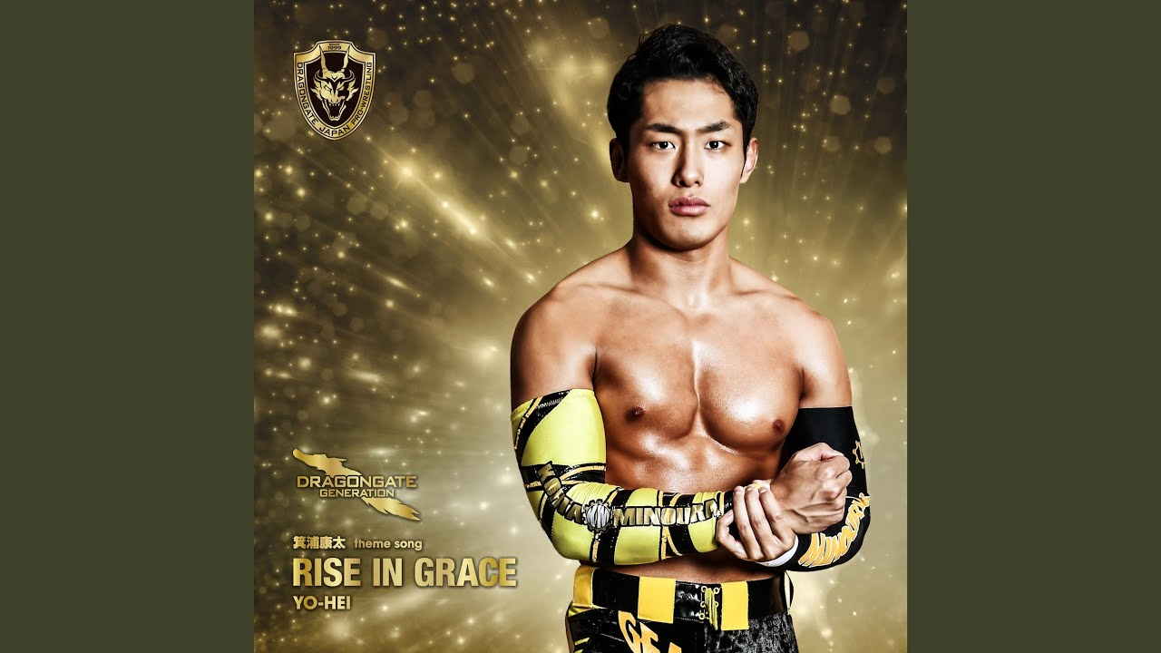 doragon gate 箕浦康太選手テーマ曲「RISE IN GRACE」by YO-HEI