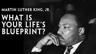 Martin Luther King, Jr, ''Was Ist Euer Leben Bauplan?''