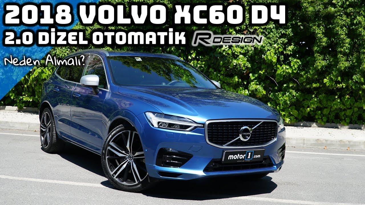 2018 Volvo Xc60 D4 20 R Design Dizel Otomatik Neden Almalı