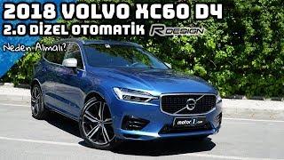 2018 Volvo Xc60 D4 2.0 R-Design Dizel Otomatik | Neden Almalı ?