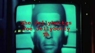 Joe Jellybotty The 90th Song Music Video By The Jellybottys