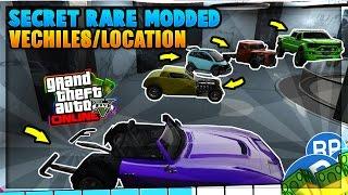 GTA 5 ONLINE - *SECRET* RARE MODDED CARS LOCATIONS IN GTA 5! RARE STORABLE CAR SPAWNS!