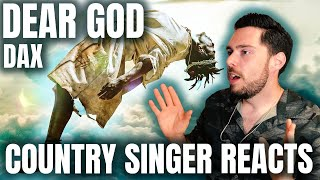 Country Singer Reacts To Dax Dear God