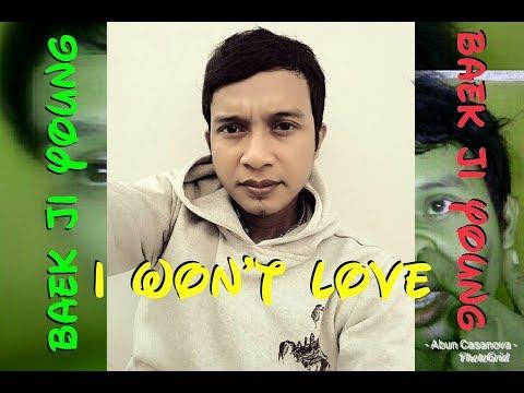 사랑 안해 I WON'T LOVE (LIRIK + ORIGINAL) A1303N