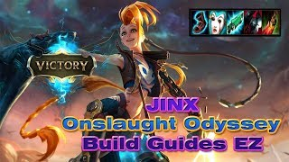 Odyssey Onslaught The Hardest Mode How to Beat With Jinx Best Augments Build Guide Full Gameplay