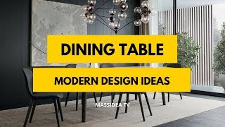 75+ Beautiful Modern Dining Table Design Ideas for Family