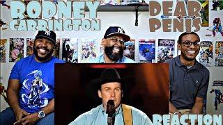 Rodney Carrington : Dear Penis Reaction