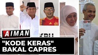 Download lagu Kode Keras Bakal Capres 2024 - AIMAN (Bag 1)