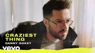 Danny Gokey - Craziest Thing (Audio)