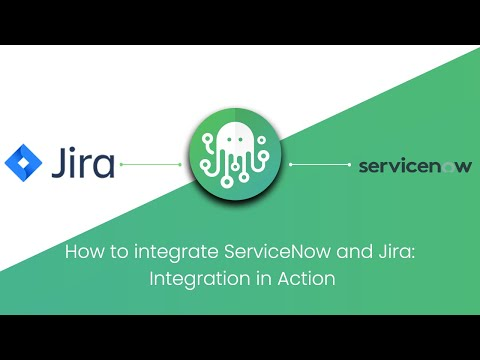 ServiceNow Jira Integration -