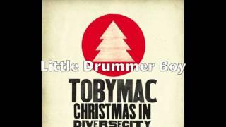 TobyMac - Little Drummer Boy (with lyrics)