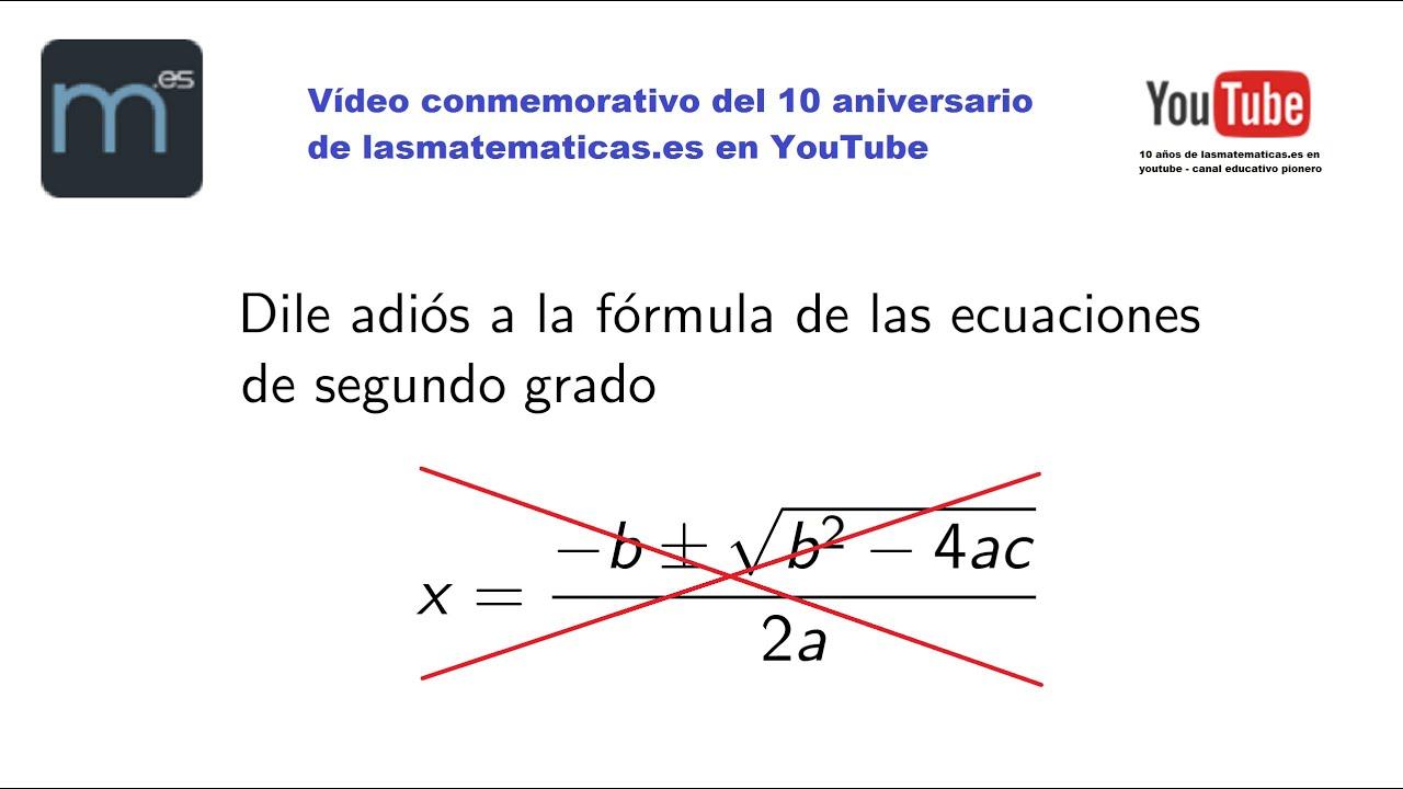 Dile adiós a la fórmula de las ecuaciones de segundo grado - YouTube