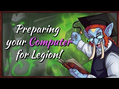 Preparing For Legion! - Your Computer