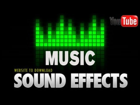 Free Music and Sound Effects for YouTube