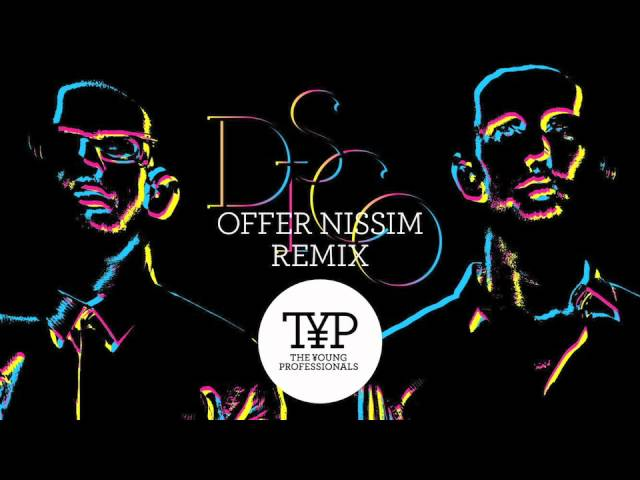 D.I.S.C.O — The Young Professionals (Offer Nissim & Mr.Black Remix)