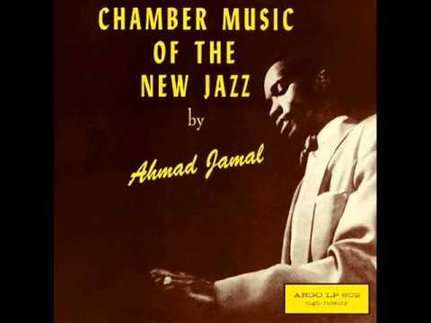 "Ahmad Jamal""Chamber Music of The New Jazz""1955"