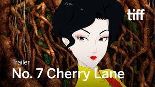 NO. 7 CHERRY LANE Trailer | TIFF 2019