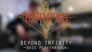 THYRESIS - Beyond Infinity (Bass Playthrough)