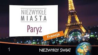 Baixar Niezwykly Swiat - Paryż - Full HD - Lektor PL - 75 min.