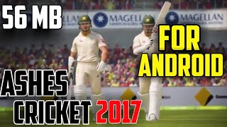 (56 MB) Download & Install Ashes Cricket 2017 Game For Android & IOS Devices!!
