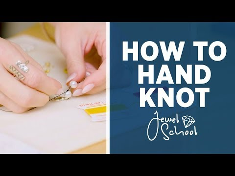 How to Hand Knot | Jewelry 101