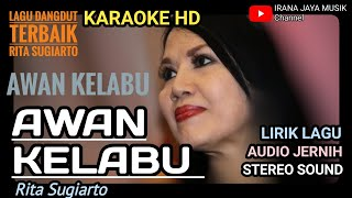 Download Mp3 Karaoke Awan Kelabu Rita Sugiarto, Karaoke Lirik Hd, Lagu Dangdut Tanpa Vocal, I