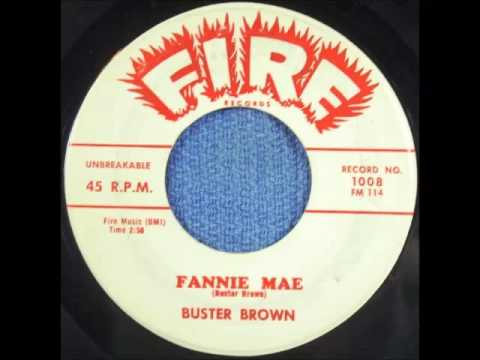 Buster Brown - Fannie Mae (1959)