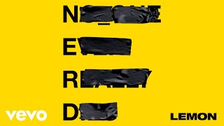 N E R D Lemon Audio