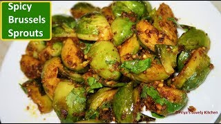 Brussels Sprouts Recipe  Spicy Brussels Sprouts  Indian Style Brussels Sprouts Recipe