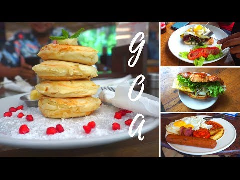 Best Breakfast Places in Goa! (Most reviewed in 2019)