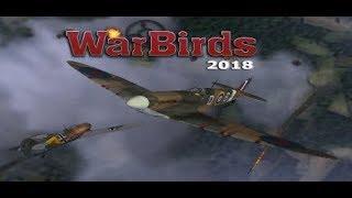 WarBirds - World War II Combat Aviation - 2018 / Gameplay / Directo / Vivo / Español / a volar!