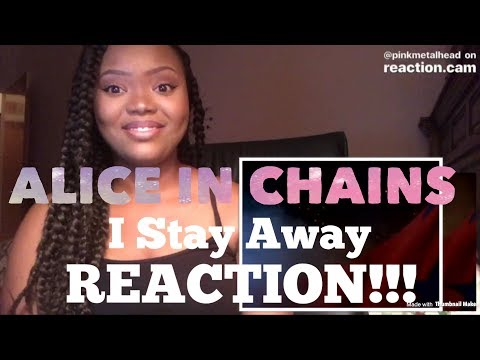 Alice In Chains- I Stay Away REACTION!!!