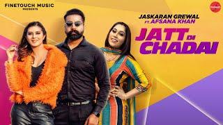 Jatt Di Chadai Jaskaran Grewal Afsana Khan Free MP3 Song Download 320 Kbps