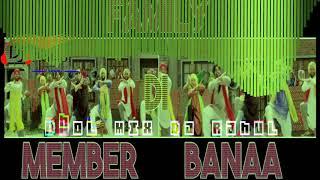 Family Di Member Dhol Remix - Dj Rahul   Amrinder Gill   Punjabi Remix Songs 2019
