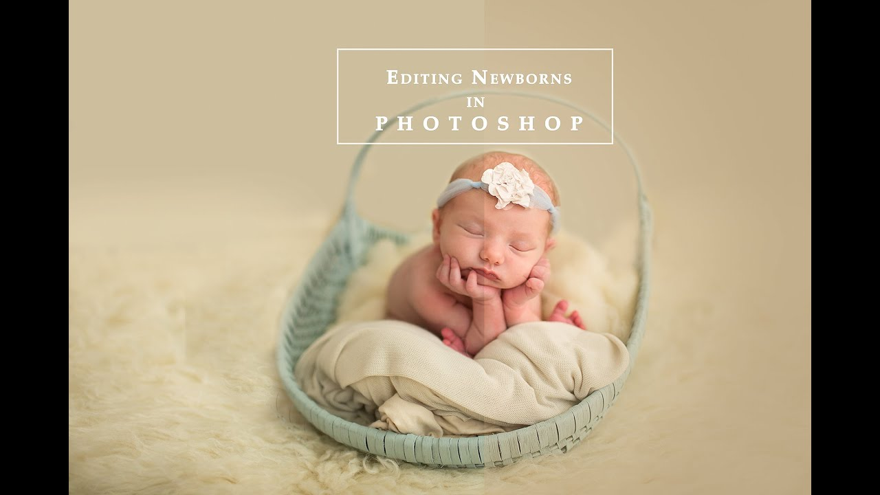 How to edit a newborn image in photoshop