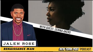 Zerina Akers on dressing Beyoncé and more | Renaissance Man with Jalen Rose | New York Post