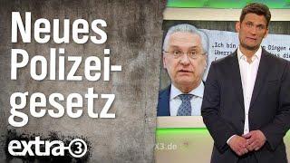Bayern hat ein neues Polizeigesetz | extra 3 | NDR